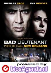The Bad Lieutenant: Port of Call - New Orleans poster, © 2009 Benelux Film Distributors