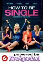 How to Be Single poster, © 2016 Warner Bros.
