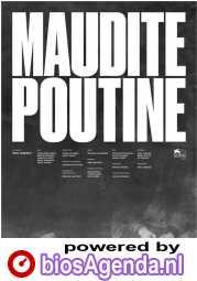 Maudite Poutine poster, © 2016 Eye Film Instituut