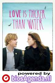 Love Is Thicker Than Water poster, © 2016 Just Film Distribution
