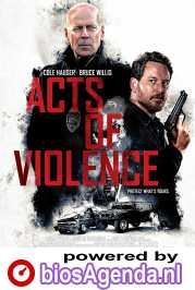 Acts of Violence poster, © 2017 Dutch FilmWorks