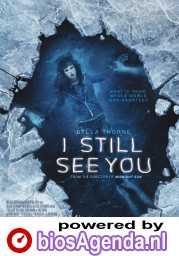 I Still See You poster, © 2018 Dutch FilmWorks