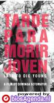 Tarde Para Morir Joven poster, © 2018 Eye Film Instituut