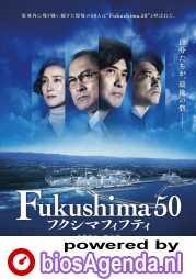 Fukushima 50 poster, © 2020 Dutch FilmWorks