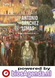 The Death of Antonio Sanchez Lomas poster, © 2019 Windmill film