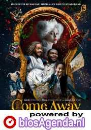 Come Away poster, © 2020 Dutch FilmWorks