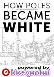 How Poles Became White poster, copyright in handen van productiestudio en/of distributeur