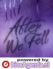 After We Fell poster, © 2021 Independent Films