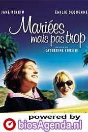 poster 'Mariées mais pas trop' © 2003