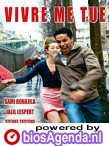 poster 'Vivre me Tue' © 2004